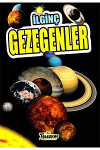 Teleskop Popüler Bilim - İlginç Gezegenler - Teleskop Popüler Bilim
