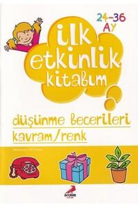 Erdem Çocuk Yayınları - İlk Etkinlik Kitabım - Düşünme Becerileri Kavram / Renk - Erdem Çocuk Yayınları