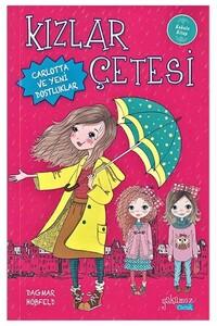 Yakamoz Yayınları - Kızlar Çetesi - Carlotta ve Yeni Dostluklar - Kokulu Kitap