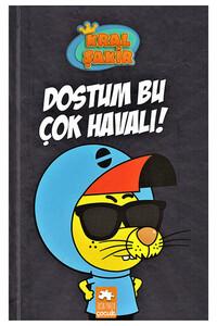 Eksik Parça Yayınları - Kral Şakir - Dostum Bu Çok Havalı!