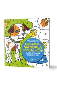 Çocuk Gezegeni - Küçük Ressamın Hünerli Elleri - Çocuklar İçin Kodlamalı Mandala Boyama Kitabı