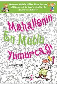 Yakamoz Yayınları - Mahallenin En Mutlu Yumurcağı