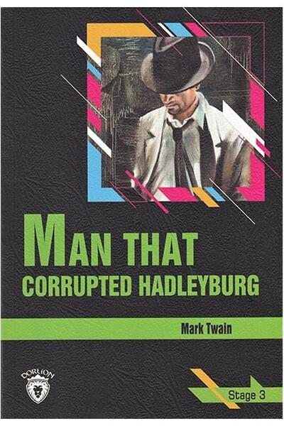 Man That Corrupted Hadleyburg - Stage 3 - İngilizce Hikaye
