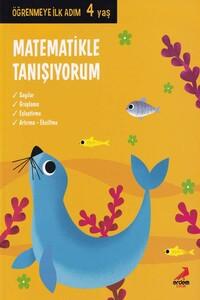 Erdem Çocuk Yayınları - Matematikle Tanışıyorum Öğrenmeye İlk Adım 4 Yaş - Erdem Çocuk Yayınları