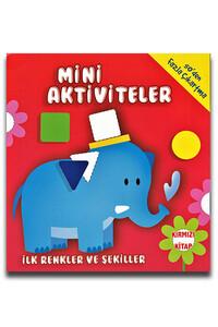 Parıltı Yayınları - Mini Aktiviteler İlk Renkler ve Şekiller - Kırmızı Kitap