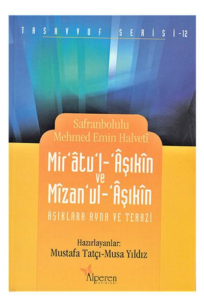 Mir'atu'l-Aşıkîn ve Mîzan'ul-Âşıkîn; Aşklara Ayna ve Terazi