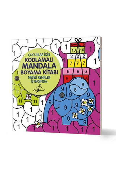 Neşeli Renkler İş Başında - Çocuklar İçin Kodlamalı Mandala Boyama Kitabı
