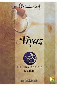 Karatay Yayınları - Niyaz - Hz. Mevlana'nın Duaları