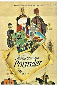 Alperen Yayın Dağtım - Osmanlı Ufkundan Portreler