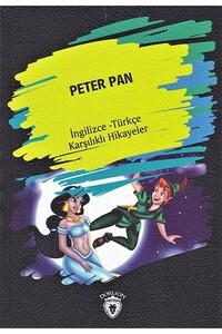 Dorlion Yayınevi - Peter Pan - İngilizce Türkçe Karşılıklı Hikayeler
