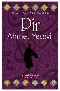 Yedinci Kapı - Pir Ahmet Yesevi