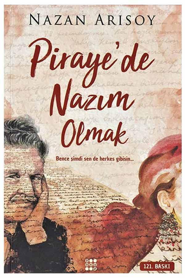 Pirayede Nazım Olmak - Dokuz Yayınları
