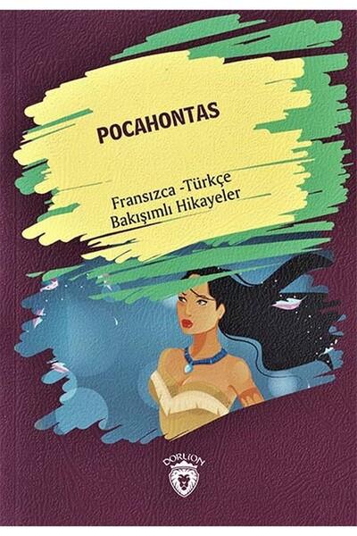 Pocahontas - Fransızca Türkçe Karşılıklı Hikayeler