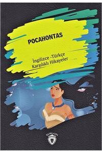 Dorlion Yayınevi - Pocahontas - Ingilizce Türkçe Karşılıklı Hikayeler