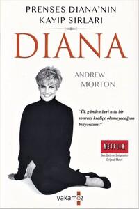 Yakamoz Yayınları - Prenses Diana'nın Kayıp Sırları - Diana