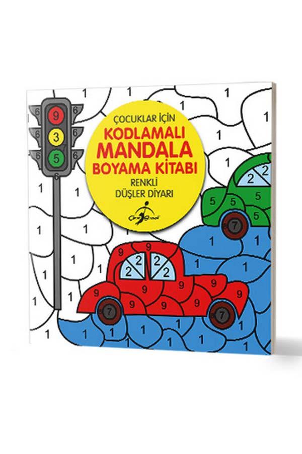 Renkli Düşler Diyarı - Çocuklar İçin Kodlamalı Mandala Boyama Kitabı