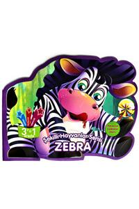 Parıltı Yayınları - Şekilli Hayvanlar Serisi - Zebra - Parıltı Yayınları