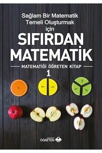 Öğreten Yayınları - Sıfırdan Matematik - 1