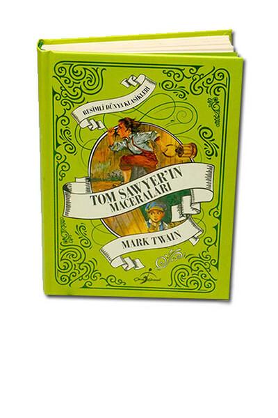 Tom Sawyerın Maceraları - Çocuk Klasikleri - Ciltli