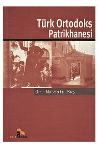 Andaç Yayınları - Türk Ortodoks Patrikhanesi