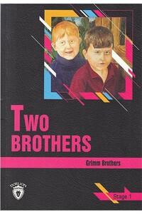 Dorlion Yayınevi - Two Brothers - Stage 1 - İngilizce Hikaye