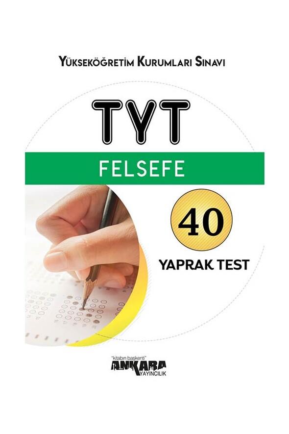 TYT Felsefe 40 Yaprak Test Ankara Yayıncılık