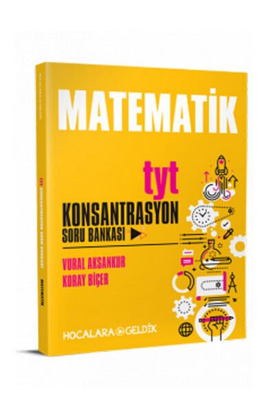TYT Matematik Konsantrasyon Soru Bankası - Hocalara Geldik