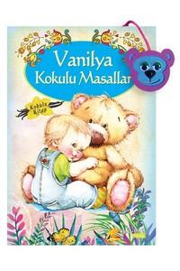 Yakamoz - Vanilya Kokulu Masallar - Kokulu Kitap