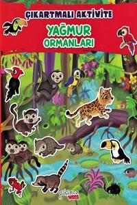 Yakamoz - Yağmur Ormanları - Çıkartmalı Aktivite Kitabı