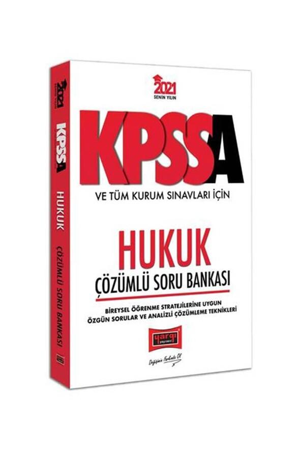 Yargı Yayınları 2021 KPSS A Grubu ve Tüm Kurum Sınavları İçin Hukuk Çözümlü Soru Bankası