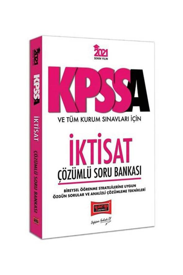 Yargı Yayınları 2021 KPSS A Grubu ve Tüm Kurum Sınavları İçin İktisat Çözümlü Soru Bankası