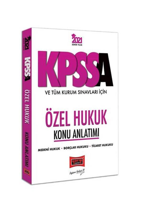 Yargı Yayınları 2021 KPSS A Grubu ve Tüm Kurum Sınavları İçin Özel Hukuk Konu Anlatımı