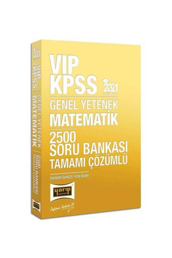 Yargı Yayınları 2021 KPSS VIP Matematik Tamamı Çözümlü 2500 Soru Bankası