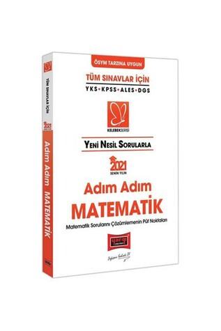 Yargı Yayınları - Yargı Yayınları 2021 Tüm Sınavlar İçin Yeni Nesil Sorularla Adım Adım Matematik
