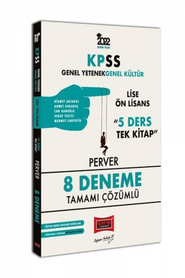 Yargı Yayınları 2022 KPSS GY GK Lise Ön Lisans 5 Ders Tek Kitap Perver Tamamı Çözümlü 8 Deneme