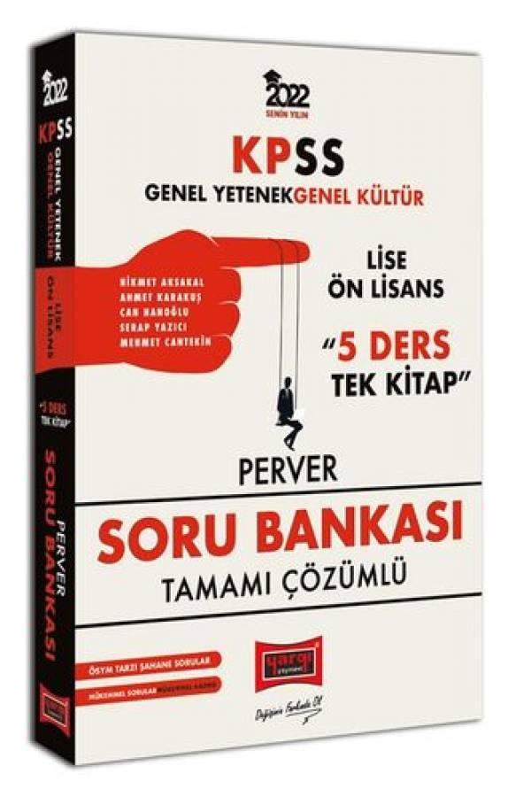 Yargı Yayınları 2022 KPSS GY GK Lise Ön Lisans 5 Ders Tek Kitap Perver Tamamı Çözümlü Soru Bankası