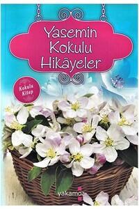 Yakamoz Yayınları - Yasemin Kokulu Hikayeler - Kokulu Kitap