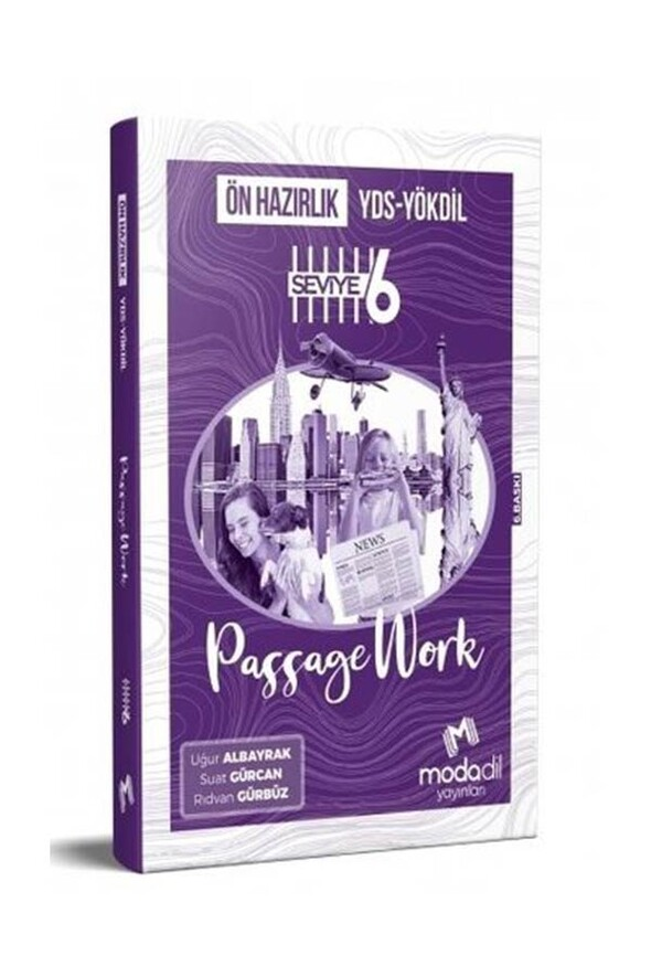 YDS YÖKDİL Ön Hazırlık Passagework Seviye 6 - Modadil Yayınları