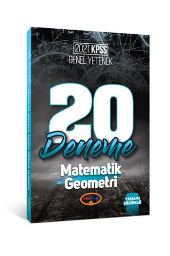 Yediiklim Yayınları 2021 Kpss Genel Yetenek Matematik - Geometri Tamamı Çözümlü 20 Deneme