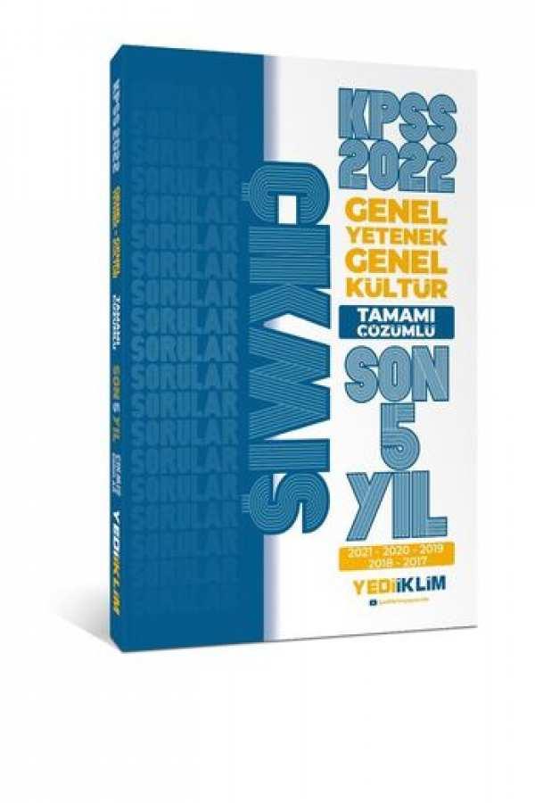 Yediiklim Yayınları 2022 KPSS GY-GK Tamamı Çözümlü Son 5 Yıl Çıkmış Sorular(2017-2021)