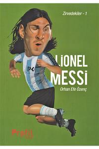 Profil Kitap - Zirvedekiler 1 - Lionel Messi